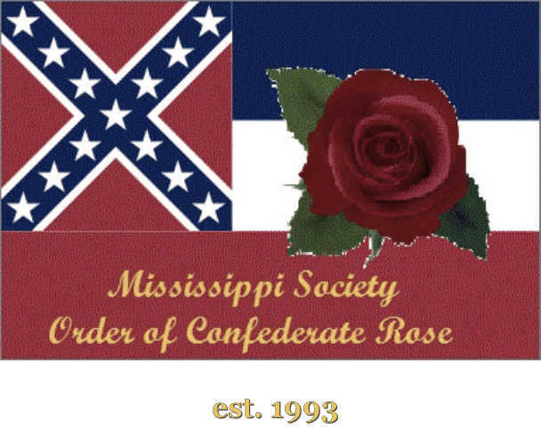 The Mississippi Society Order of Confederate Rose